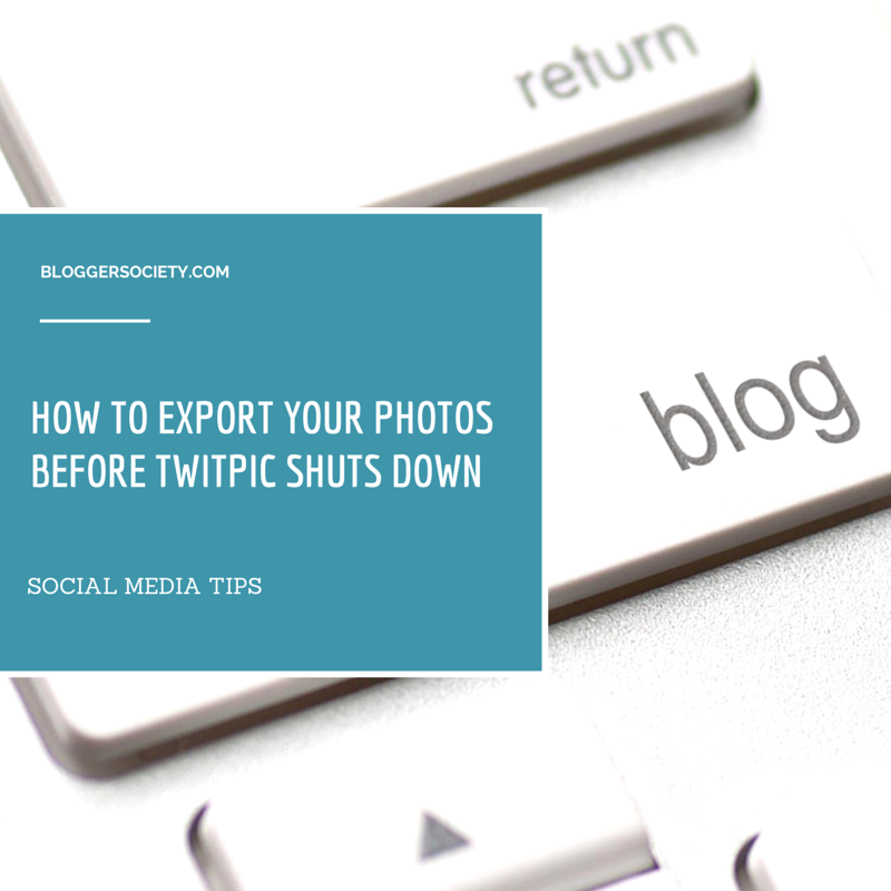 blogger_society_how_to_export_twitpic_files